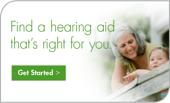 Find a hearing aid that is right for you